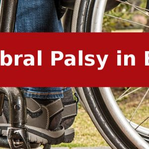 Cerebral Palsy babies