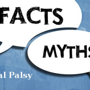 Cerebral Palsy Myths