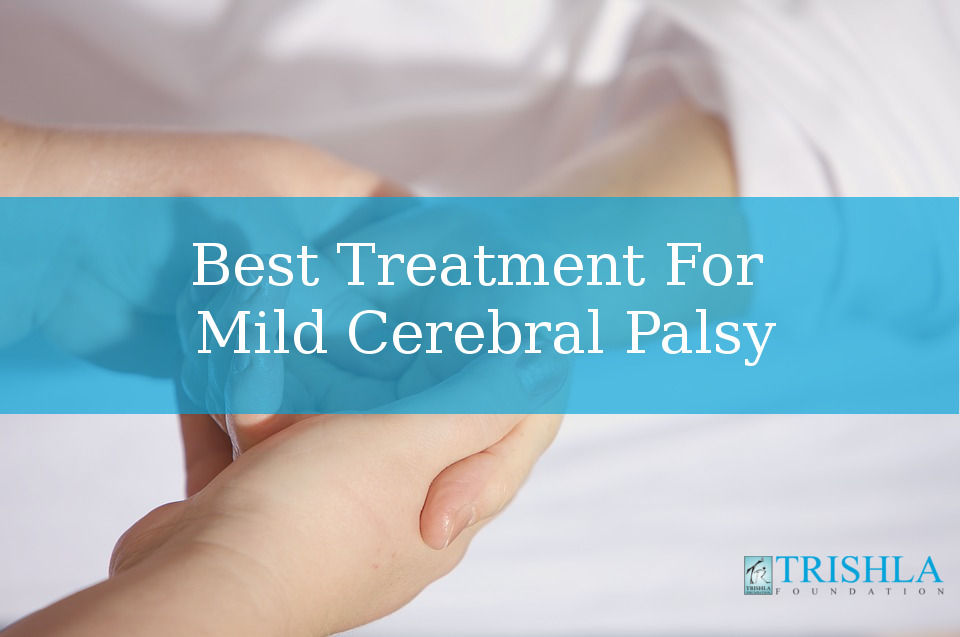 Mild Cerebral Palsy Treatment